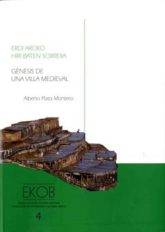 G nesis de una villa medieval arqueolog a paisaje y for Genesis arquitectura y diseno ltda