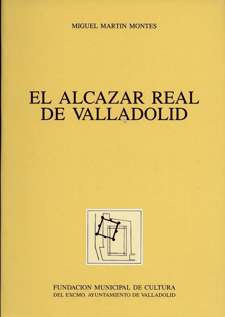 El alc zar real de valladolid arqueolog a medieval - Paginas amarillas de valladolid ...